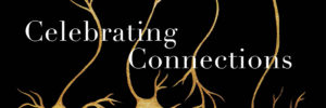 Celebrating Connection Neuron Artwork